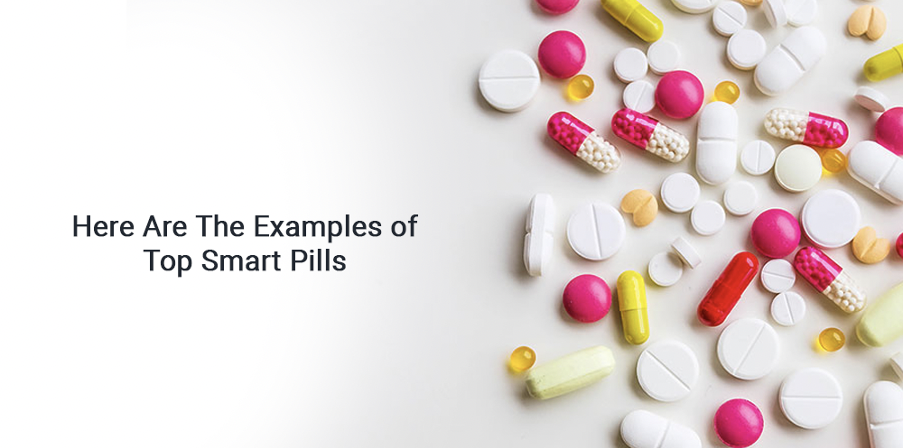 Here are the examples of top Smart pills