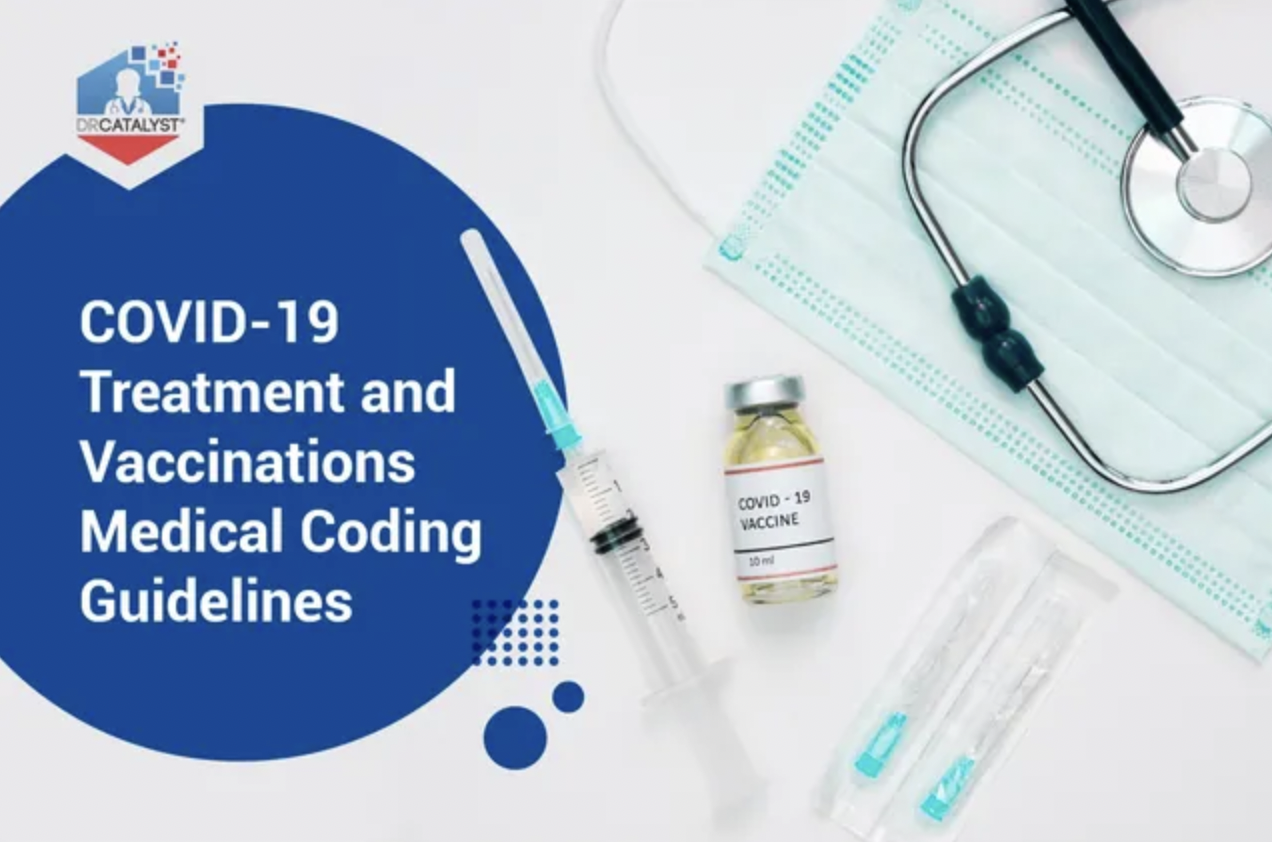 Medical Coding Guidelines for COVID-19 Treatment and Vaccines