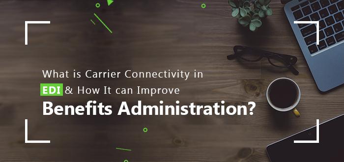 Improve Benefits Administration